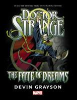 Doctor Strange: The Fate of Dreams, A Prose Novel 078519987X Book Cover
