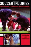Soccer Injuries: Their Causes, Prevention and Treatment 1861266987 Book Cover