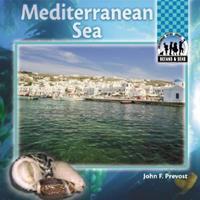 Mediterranean Sea (Oceans And Seas) 1577650972 Book Cover