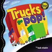 Trucks Go Pop! (Pop Up Books) 031600510X Book Cover