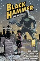 Black Hammer, Vol. 2: The Event 1506701981 Book Cover