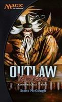 Outlaw: Champions of Kamigawa 0786933577 Book Cover