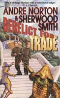 Derelict for Trade 0812552725 Book Cover