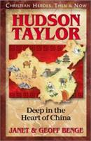 Hudson Taylor: Deep in the Heart of China 1576580164 Book Cover
