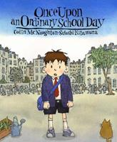 Once Upon an Ordinary School Day 1842703099 Book Cover
