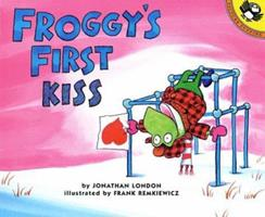 Froggy's First Kiss 0670870641 Book Cover