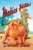 Medics Wild 1931201277 Book Cover