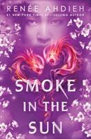 Smoke in the Sun 152473814X Book Cover