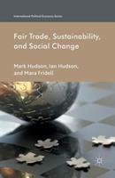 Fair Trade, Sustainability and Social Change 1349444138 Book Cover