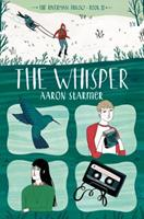 The Whisper: The Riverman Trilogy, Book II 1250073367 Book Cover
