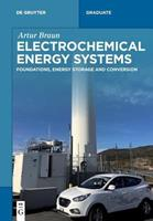 Electrochemical Energy Systems: Foundations, Energy Storage and Conversion 3110561824 Book Cover
