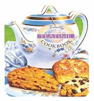 The Totally Teatime Cookbook (Totally Cookbooks) 0890877556 Book Cover