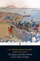 The Playboy of the Western World and Two Other Irish Plays (Penguin Twentieth-Century Classics) 0140188789 Book Cover