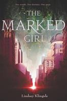 The Marked Girl 0062380338 Book Cover