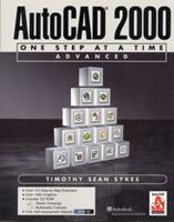 AutoCAD 2000: One Step at a Time-Advanced [With CDROM] 0130832197 Book Cover