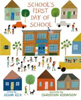 School's First Day of School 1596439645 Book Cover