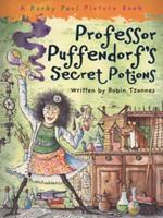 Professor Puffendorf's Secret Potions 1562884328 Book Cover