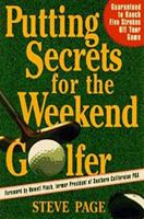 Putting Secrets for the Weekend Golfer 0312151977 Book Cover