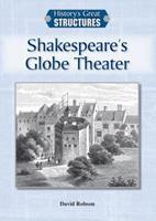 Shakespeare's Globe Theater 1601525427 Book Cover