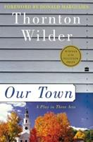 Our Town: A Play in Three Acts 0590436902 Book Cover