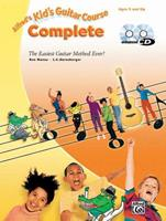 Kid's Guitar Course Complete (Book, Enhanced CD & DVD) 0739058894 Book Cover