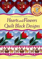 Heart and Flowers Quilt Block Design (The Foundation Piecing Library) 1567994431 Book Cover