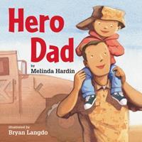 Hero Dad 0761457135 Book Cover