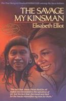 The Savage My Kinsman 0892830999 Book Cover