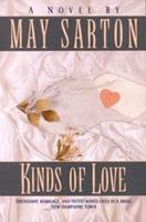 Kinds of Love: A Novel 0393009688 Book Cover
