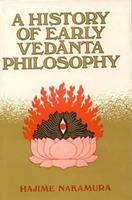 History of Early Vedanta Philosophy 8120806514 Book Cover
