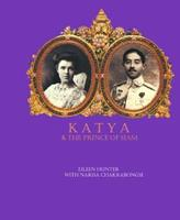 Katya & the Prince of Siam 9748900738 Book Cover