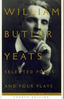 Selected Poems And Four Plays 0684826461 Book Cover