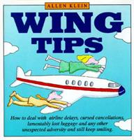 Wing Tips 0517123525 Book Cover