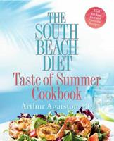 The South Beach Diet Taste of Summer Cookbook 1594864454 Book Cover