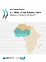 West African Studies an Atlas of the Sahara-Sahel: Geography, Economics and Security 9264222340 Book Cover