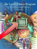 The Career Fitness Program: Exercising Your Options [with MyStudentSuccessLab Access Code]