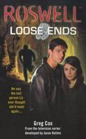 Loose Ends (Roswell) 0743418344 Book Cover