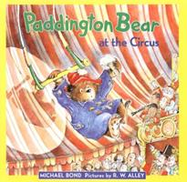 Paddington Bear at the Circus 0060282134 Book Cover