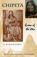 Chipeta: Queen of the Utes 1890437794 Book Cover