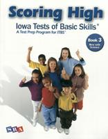 Scoring High: Iowa Test of Basic Skills: Book 3 Now With Science 0076043665 Book Cover