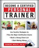 Become a Certified Personal Trainer 0071635874 Book Cover