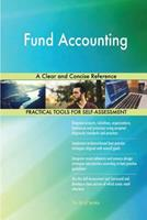 Fund Accounting: A Clear and Concise Reference 1718925301 Book Cover