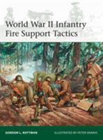 World War II Infantry Fire Support Tactics 1472815467 Book Cover