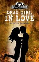 Dead Girl in Love 0738714070 Book Cover
