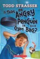 Is That An Angry Penguin In Your Gym Bag? 043977697X Book Cover