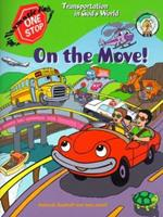 On the Move!: Transportation in God's World (One-Stop Thematic Units) 0570052394 Book Cover