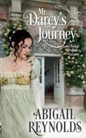 Mr. Darcy's Journey: A Pride & Prejudice Variation 0692730907 Book Cover