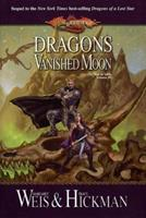 Dragons of a Vanished Moon (The War of Souls, #3) 0786927402 Book Cover