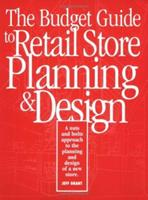 The Budget Guide to Retail Store Planning and Design 0944094104 Book Cover