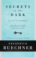 Secrets in the Dark: A Life in Sermons 0061146617 Book Cover